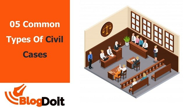 Five Common Types Of Civil Cases Featured Image - BlogDoit