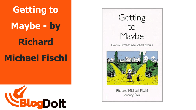 Getting to Maybe - by Richard Michael Fischl