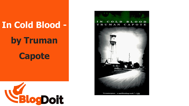 In Cold Blood - by Truman Capote