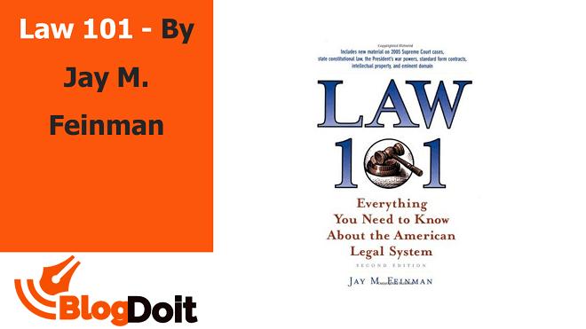 Law 101 - By Jay M. Feinman