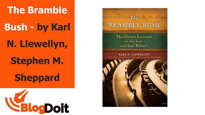 The Bramble Bush - by Karl N. Llewellyn, Stephen M. Sheppard